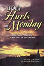 It Only Hurts on Monday: Why Pastors Quit…