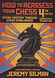 How to Reassess Your Chess: Chess Mastery…