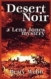 Image for Desert Noir (Lena Jones Series)