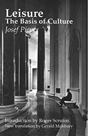 Leisure, The Basis Of Culture por Josef…