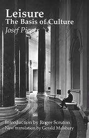 Leisure, The Basis Of Culture av Josef…