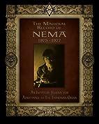 The Magickal Record of Nema, 1975-1977: An…