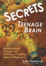 Secrets of the Teenage Brain: Research-Based…