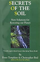 Secrets of the Soil : New Solutions for…
