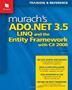 Murach's ADO.NET 3.5, LINQ, and the Entity…
