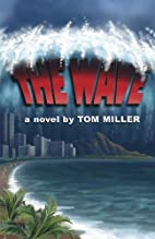 The Wave by Tom Miller