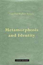 Metamorphosis and Identity by Caroline…