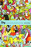 Dig : Australian rock and pop music 1960-85 / David Nichols ; foreword by Dave Graney
