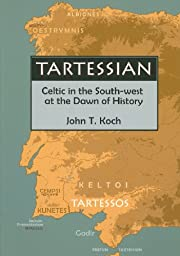 Tartessian: Celtic in the South-west at the…
