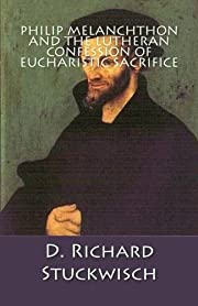 Philip Melanchthon and the Lutheran…