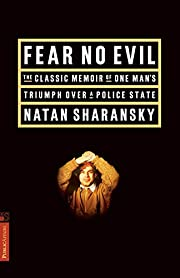 Fear No Evil: The Classic Memoir of One…