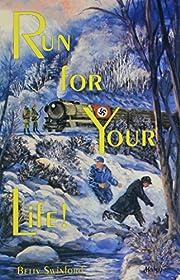 Run for your life! av Betty Swinford