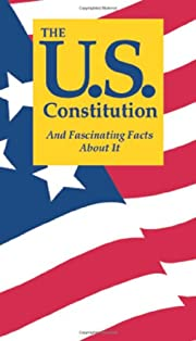 The U.S. Constitution And Fascinating Facts…