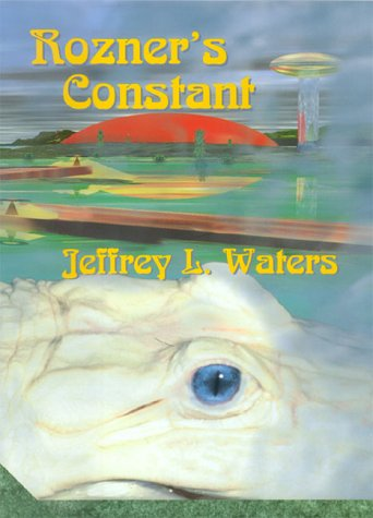 Rozner's Constant As You Like It Press, Waters, Jeffrey L.