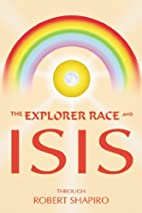 Explorer Race and Isis (Explorer Race…