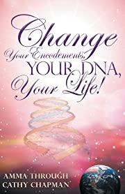 Change Your Encodements, Your Dna, Your…
