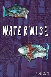Waterwise von Joel Orff