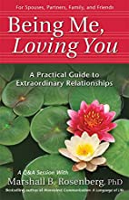 Being Me, Loving You: A Practical Guide to…