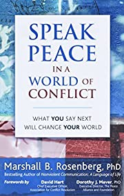 Speak Peace in a World of Conflict: What You…