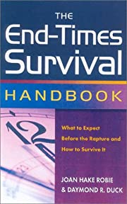 The End-Times Survival Handbook: What to…