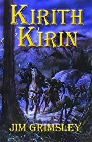 Kirith Kirin – tekijä: Jim Grimsley