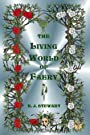 The Living World of Faery - R. J. Stewart