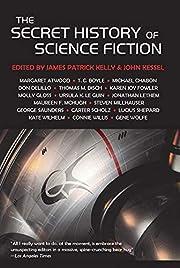 The Secret History of Science Fiction av T C…