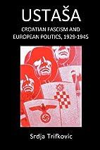 Ustasa: Croatian Fascism and European…