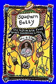 Southern Belly: The Ultimate Food Lover's…