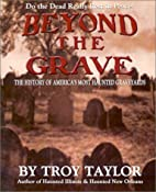 Beyond the Grave: The History of America's…