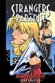 Strangers in Paradise: My Other Life af…