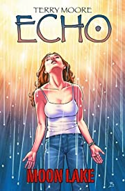 Echo: Moon Lake de Terry Moore