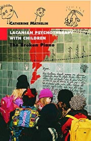 Lacanian Psychotherapy with Children: The…
