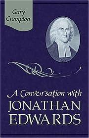 A Conversation With Jonathan Edwards de W.…