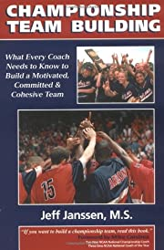Championship Team Building: What Every Coach…