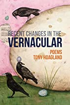Recent Changes in the Vernacular by Tony…