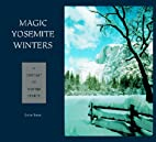 Magic Yosemite Winters: A Century of Winter…