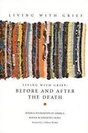 Living with Grief: Before and After the…
