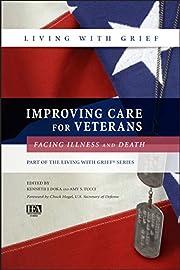Improving care for veterans facing illness…