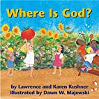 Where Is God? by Lawrence Kushner