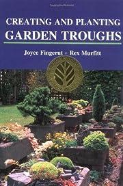 Creating and planting garden troughs de…