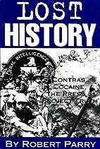 Lost History: Contras, Cocaine, the Press &…