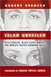 Islam Unveiled: Disturbing Questions About…