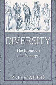 Diversity: The Invention of a Concept –…