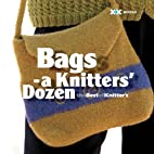 Bags: A Knitter's Dozen by Elaine Rowley