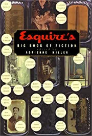 Esquire's Big Book of Fiction af Adrienne…