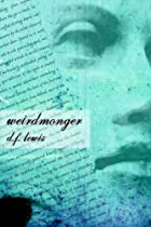 Weirdmonger by D.F. Lewis