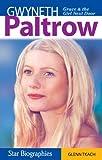 Gwyneth Paltrow : grace & the girl next door / Glenn Tkach