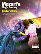 Mozart's Magic Fantasy (Classical Kids…