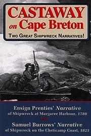 Castaway on Cape Breton: Two Great Shipwreck…
